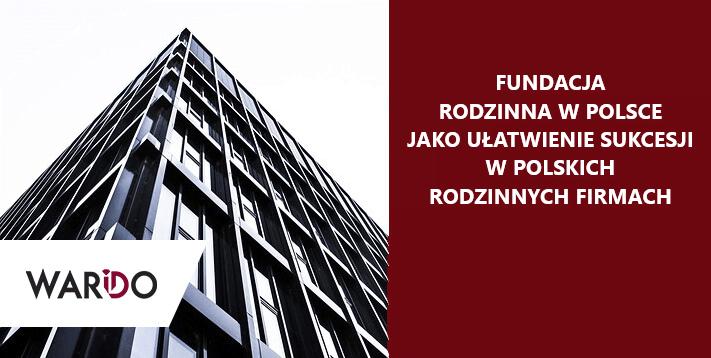 Fundacja Rodzinna w Polsce