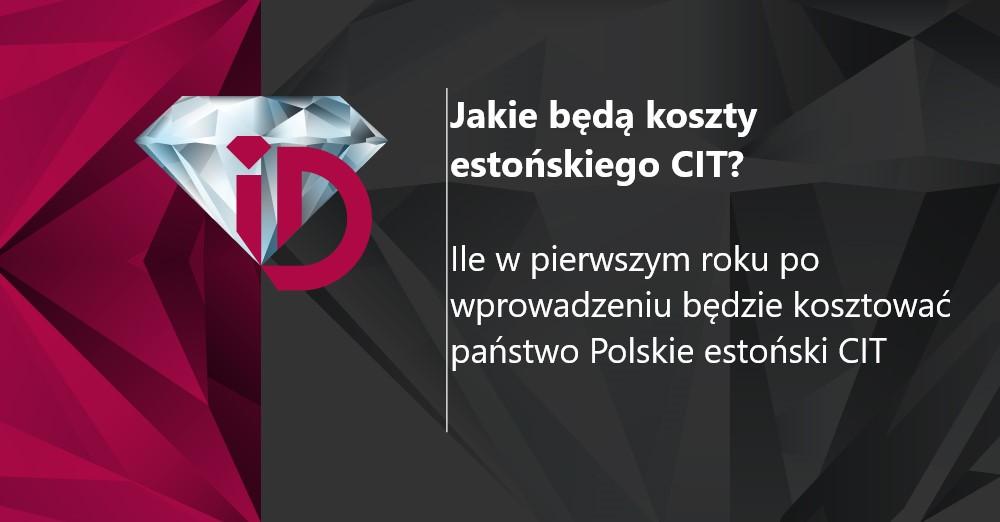 Jakie będą koszty estońskiego CIT?