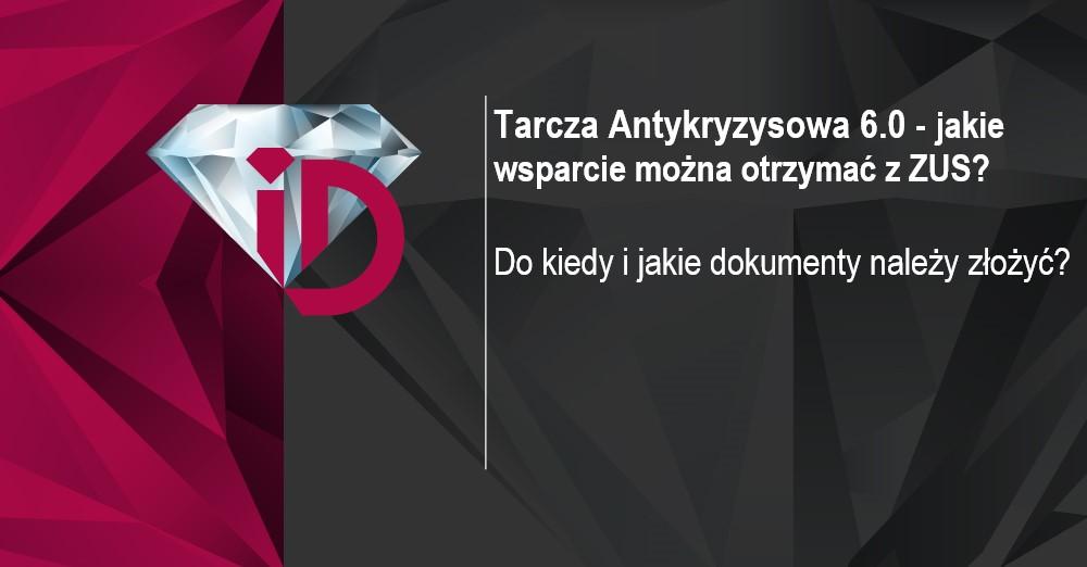 Tarcza Antykryzysowa 6.0 – ZUS