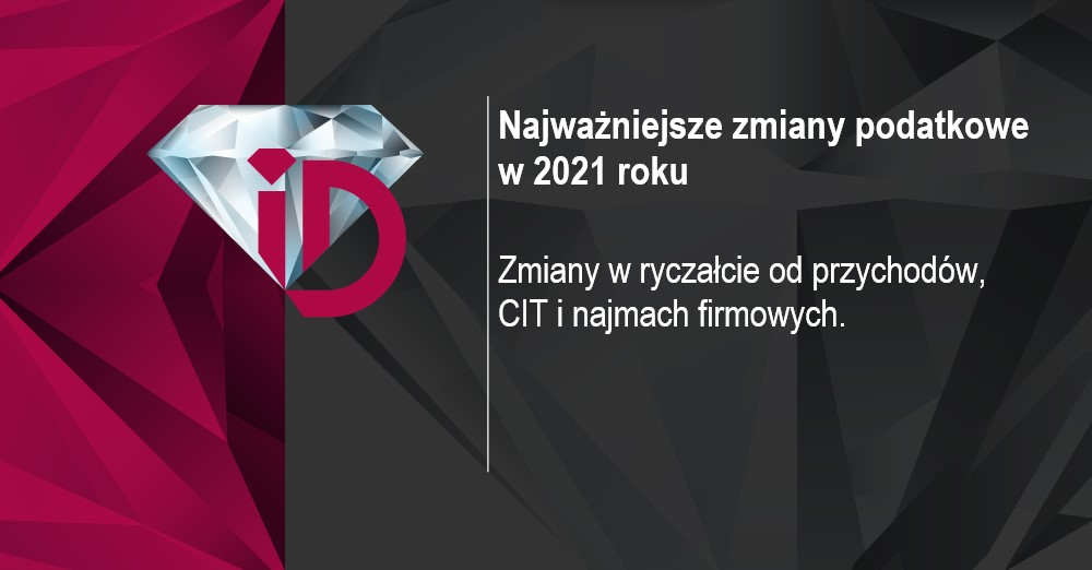 Najważniejsze zmiany podatkowe w 2021 roku