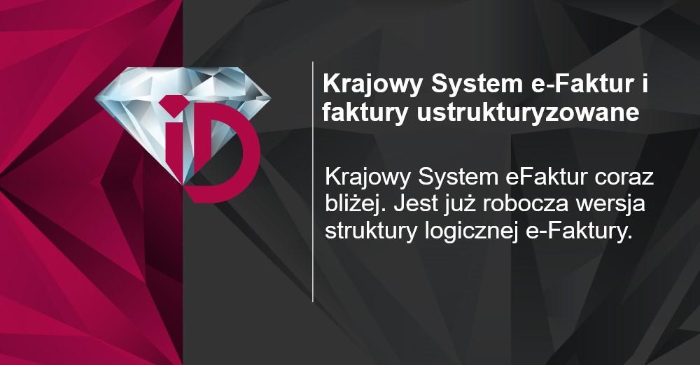 Krajowy System e-Faktur, czyli nadchodzące zmiany w zasadach wystawiania faktur